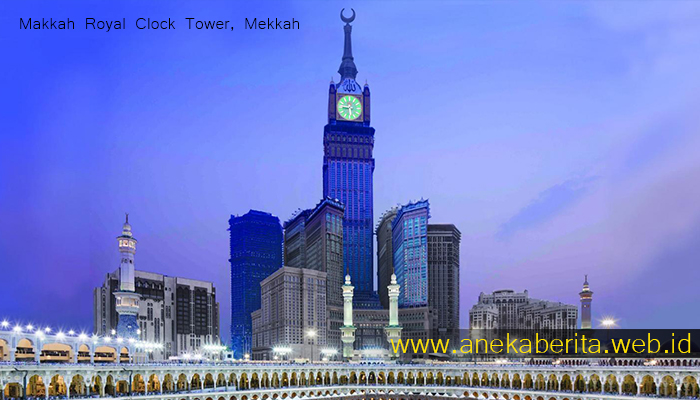Makkah Royal Clock Tower, Mekkah